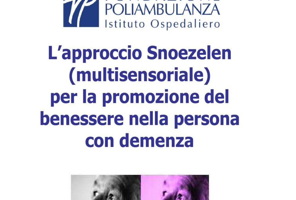 Primo corso realizzato da Focos Argento sull'approccio Snoezelen per professionisti e operatori che si prendono cura dell'anziano con demenza